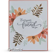CARD: A friend like you from the Avant Garden Sale-a-bration set | Stampin Up Demonstrator - Tami White - Stamp With Tami Crafting and Card-Making Stampin Up blog