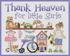 Sue Hillis Thank Heaven For Little Girls - Cross Stitch Pattern. Thank heaven for little girls! Model stitched on 14 Ct Antique White Aida or 28 Ct. Antique Whi