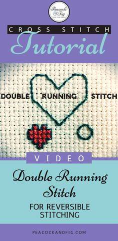 Cross stitch tutorial about the Holbein stitch, or double running stitch