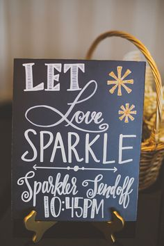 """""""Let Love Sparkle"""" wedding sign for the sparkler send off (Photo by Ryan Horban Photography)"""