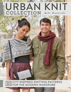 Urban Knit Collection: 18 City-Inspired Knitting Patterns for the Modern Wardrobe by San Francisco designer and long-time ImagiKnitter Kyle Kunnecke contains 18 gorgeous patterns inspired by the urban Cable Knitting, Knitting Books, Crochet Books, Knit Crochet, Crochet Scarves, Knitting Magazine, Crochet Magazine, I Cord, Modern Wardrobe