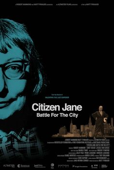 Jane Jacobs and Robert Moses star in Citizen Jane: Battle for the City documentary coming to U.S. theaters in April