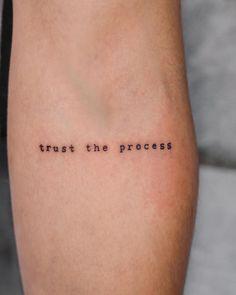 """""""Trust the process"""" // minimalist tattoo by """"Trust the process"""". - - """"Trust the process"""" // minimalist tattoo by """"Trust the process""""… Body Art """"Vertraue dem Prozess"""" // minimalistisches Tattoo von """"Vertraue dem Prozess"""" // minimalistisches Tattoo von … Diy Tattoo, Form Tattoo, Shape Tattoo, Tattoo Fonts, Tatto Name, Tattoo Phrases, Typography Tattoos, Power Tattoo, Tattoo Quotes"""