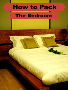 How to Pack Guide: Room #1-The Bedroom-- packing tips from a pro | Packing Tips