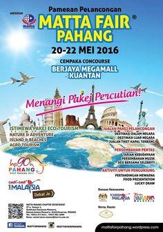 20-22 May 2016: MATTA Fair Pahang 2016
