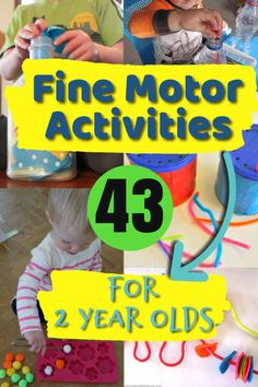 43 Quiet Time Activities for 2 Year Olds Fine motor skills are important for toddlers and preschoolers to develop for so many reasons - like future writing! These fine motor activities are fun and playful making them perfect for 2 and 3 year olds.