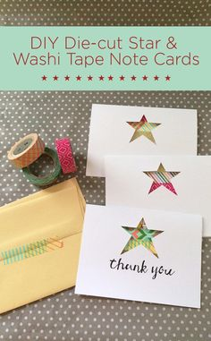 Die-cut Star and Washi Tape Note Cards - DIY Craft Idea for Thank You cards, gifts and other notes