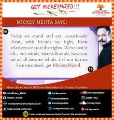 """#GetMickeymized: """"Let our #karma be neutralised , get #Mickeymized."""" Share this to start a #Wellness revolution for #Human evolution. Mickey Mehta's Super Sacred #Sexercise - for couples : https://youtu.be/42X9_yupvT0"""