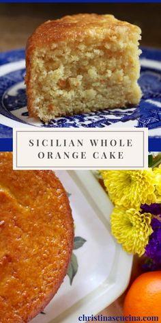 Italian Desserts, Italian Cake, Just Desserts, Italian Recipes, Delicious Desserts, Dessert Recipes, Italian Orange Cake Recipe, Orange Almond Meal Cake, Desserts With Oranges
