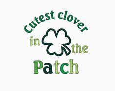 Cutest clover in the patch applique machine embroidery design on Etsy, $2.99