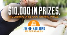 It's time to shift into shape. Enter now for a chance to win a $5,000 grand prize or other great prizes to help you get fit for the freeway.