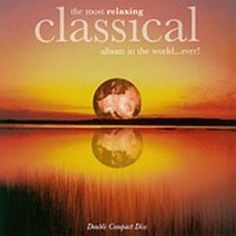 The Most Relaxing Classical Album in the World...Ever! Al... https://www.amazon.com/dp/B00000I93Z/ref=cm_sw_r_pi_dp_x_MhWzybGDAWFQH