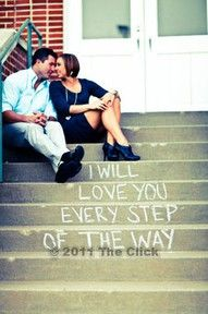 "Save the Date - Couple posing on steps with clever play on words. I will love you every step of the way. Could say ""Join us as we take our first steps"""