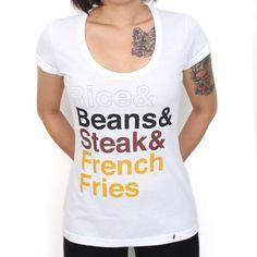 Rice&Beans&Steak&French Fries - Camiseta Feminina T-Shirt Branca
