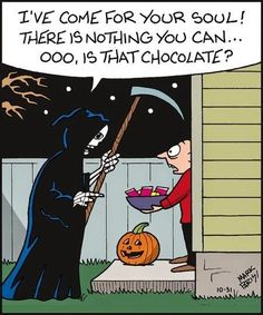 Halloween Humor: Looks like even the reaper himself can be distracted by candy. Halloween Cartoons, Funny Halloween Jokes, Halloween Fun, Halloween Sayings, Funny Halloween Pictures, Modern Halloween, Halloween Witches, Vintage Halloween, The Reaper