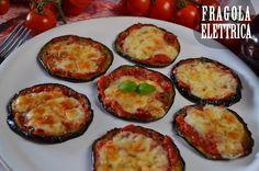PIZZETTE DI MELANZANE fragolaelettrica.com Le ricette di Ennio Zaccariello #Ricetta