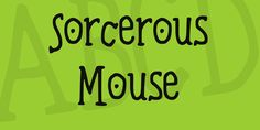 New free font 'Sorcerous Mouse' by Nomi · Free for commercial use · #freefont #font #freefont