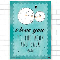 i love you to the moon and back poster (turquoise, quote, valentine's day). $15.00, via Etsy.