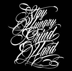 Grind Hard T-shirt Calligraphy Tattoo Fonts, Calligraphy Letters Alphabet, Tattoo Lettering Styles, Phrase Tattoos, Chicano Lettering, Hand Lettering Alphabet, Tattoo Script, Handwritten Letters, Script Lettering