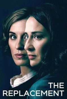 The Replacement (2017) / Mini-Series / Ep. 3 / Drama / Thriller [UK] / Stars: Morven Christie, Vicky McClure, Richard Rankin / A woman about to begin her maternity leave from work begins to suspect that her replacement is plotting to take over her life