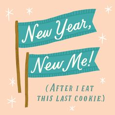 A funny quote for all of you determined to make 2018 the best year yet! We believe you can do it, as long as it's after you finish that last cookie (if such a thing truly exists!). Click through for more quotes and illustrations to share with your friends! You Can Do, Believe In You, Lettering Design, Hand Lettering, Typography Quotes, New Me, A Funny, Funny Quotes, Sayings
