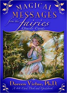 Magical Messages from the Fairies Oracle Cards: A 44-Card Deck and Guidebook: Doreen Virtue: 9781401917036: Amazon.com: Books