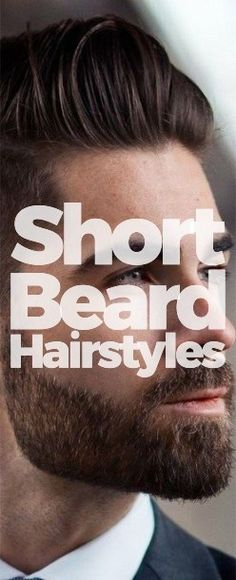 b47df0a6678 short beard hairstyles men Mens Fashion Magazine