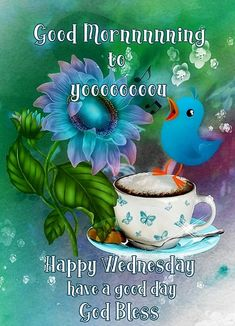 Happy Wednesday Quotes, Good Day, Blessed, Blessings, Buen Dia, Good Morning, Hapy Day