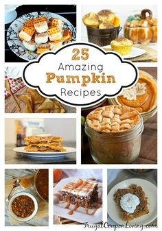 25 Amazing Pumpkin Recipes for the Fall - Most Amazon Fall Recipes for the October, November and December Season.