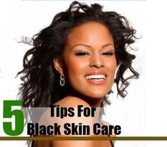 Five Golden Tips For Black Skin Care - Skin Care Tips For Black Women | Home Remedies, Natural Remedy