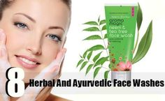 8 Top Herbal And Ayurvedic Face Washes Available In India