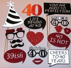A PHOTO OPPORUNITY FOR A 40th BIRTHDAY!!  Celebrate ~ having fun on your birthday.  Fun signs, a bit of sparkle and colorful props.  It doesnt have
