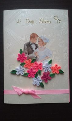 W dniu ślubu - quilling