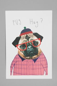 Asher would LOVE this in his room...if I changed the pink to blue/green/orange! Ashley Percival For Society6 Pug Hug Art Print  #UrbanOutfitters