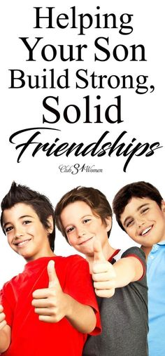 Friendship plays such a powerful role in a young man's life! But often our sons need encouragement and wisdom from us to build strong, positive friendships. via Lisa Jacobson boys girls Teen quotes Teens Teens christian Parenting Toddlers, Parenting Teens, Parenting Humor, Kids And Parenting, Parenting Hacks, Parenting Classes, Parenting Styles, Peaceful Parenting, Foster Parenting