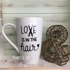 Love is in the Hair Mug Hair Stylist Mug Gift by DimplesAndSass Hairdresser Quotes, Hairstylist Quotes, Hairdresser Cake, Hair Stylist Gifts, Hair Stylists, Tom Ford Makeup, Hair Quotes, Silhouette Cameo Projects, Vinyl Crafts