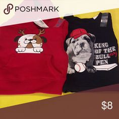 Lot of child's shirts A size 6-9 months red hoodie sweatshirt with a dog. Also a 9-12 months navy blue t-shirt with a bull dog on it. It says King of the bull dog pen. Both are Nwt. The children's place  Shirts & Tops Sweatshirts & Hoodies