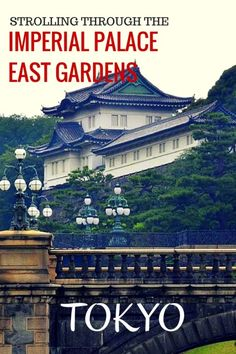 Guide and tips for visiting the Imperial Palace East Gardens in Tokyo with kids   Japan with kids