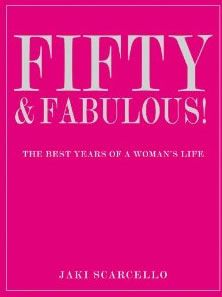 Fifty and Fabulous!