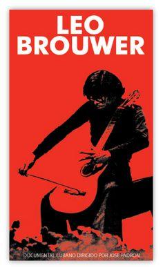 Leo Brouwer. Documentary. Poster « Fumero Design Studio