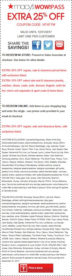 Pinned November 9th: Extra 25% off at #Macys or online via promo code HT4F7W #TheCouponsApp