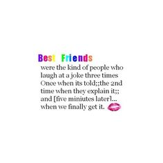 Best friends quotes image by GREENSKITTLE_2007 on Photobucket ❤ liked on Polyvore