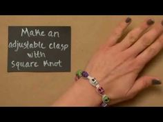 Make Square Knot  Adjustable Clasp for bracelets - YouTube w/music