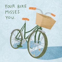 Ride it more often. -Love this picture... and it's green like my Elphaba.