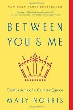Between You & Me: Confessions of a Comma Queen by Mary No... https://www.amazon.de/dp/0393352145/ref=cm_sw_r_pi_dp_wIbAxbM8FVXKC
