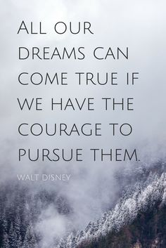 """All our dreams can come true if we have the courage to pursue them."" - Walt Disney #5MinFri on the School of Greatness podcast"