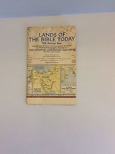 Lands Of The Bible Today National Geographic Magazine John Oliver LaGorce Map Vi