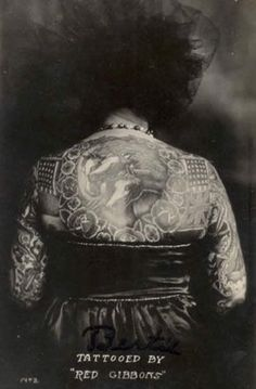 "The tattooed back of ""Bertie"" Tattooed by ""Red Gibbons"". circa late 1910's.#VintageTattoos #TattooHistory #CircusTattoos"