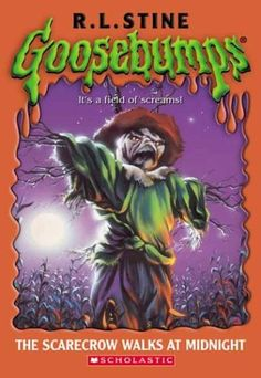 Goosebumps R.L. Stine (this one still gives me the creeps)