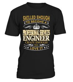 Professional Services Engineer - Skilled Enough To Become #ProfessionalServicesEngineer